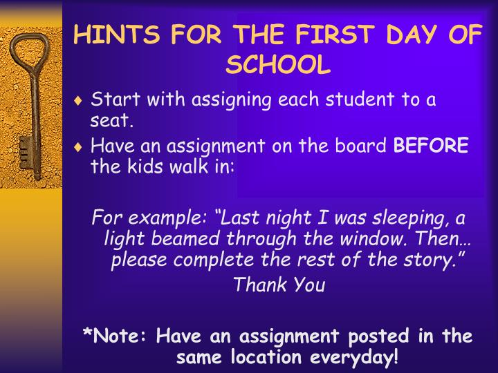 HINTS FOR THE FIRST DAY OF SCHOOL