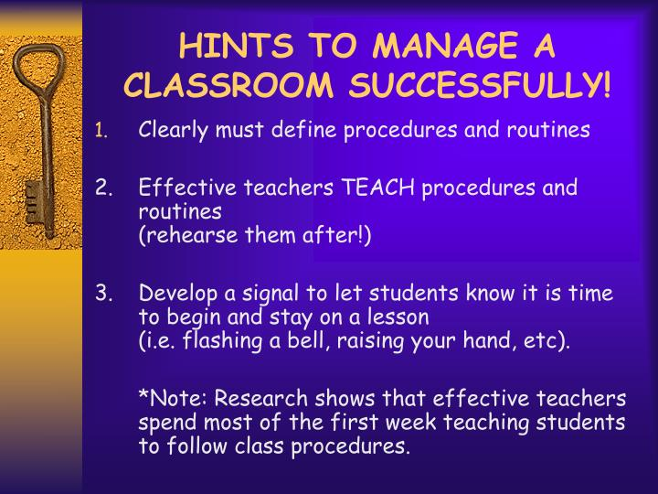 HINTS TO MANAGE A CLASSROOM SUCCESSFULLY!