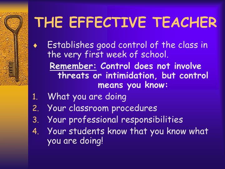 THE EFFECTIVE TEACHER