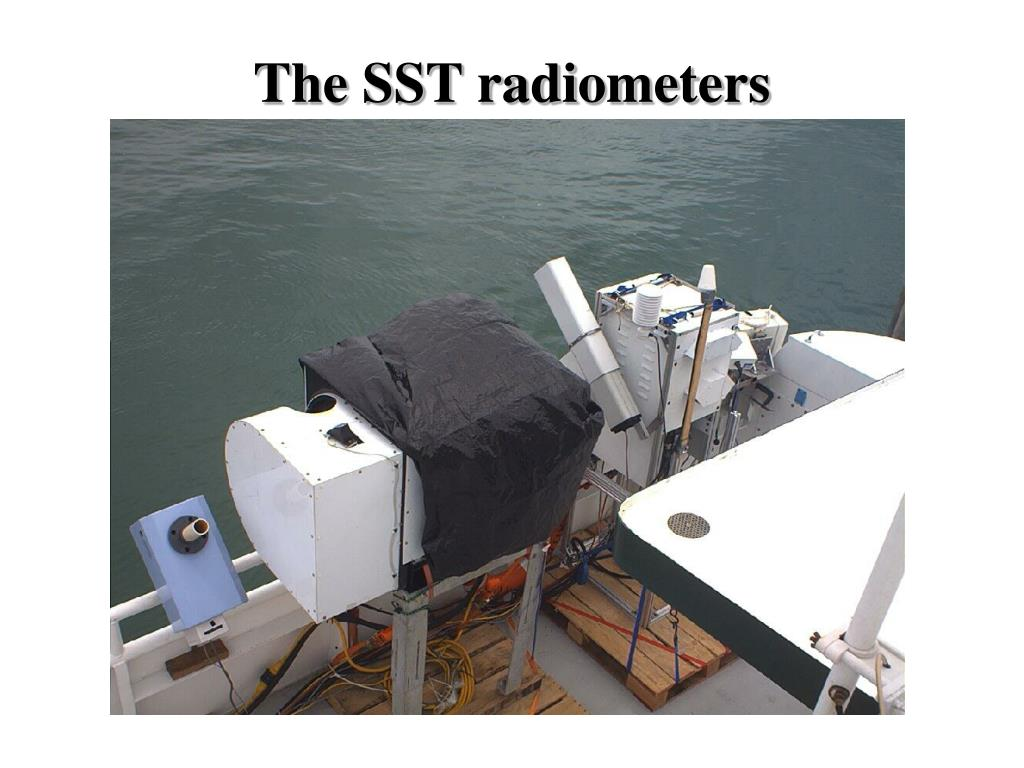 The SST radiometers