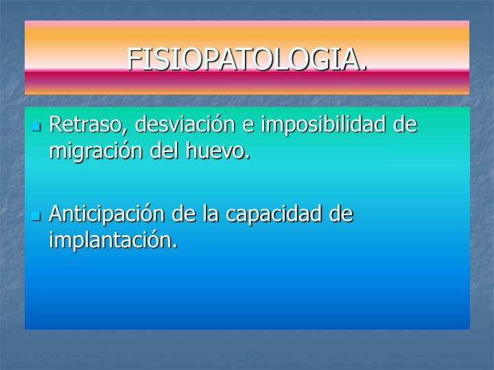 FISIOPATOLOGIA.
