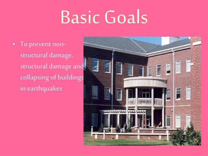 Basic Goals