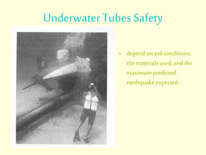Underwater Tubes Safety