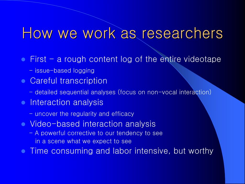 How we work as researchers
