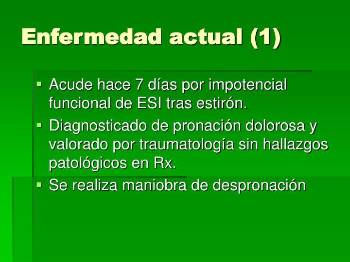 Enfermedad actual (1)