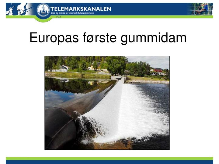Europas første gummidam