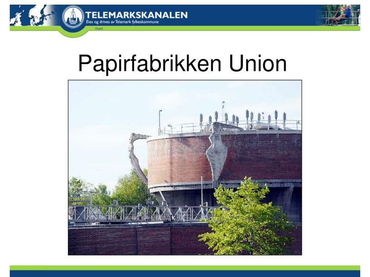 Papirfabrikken Union