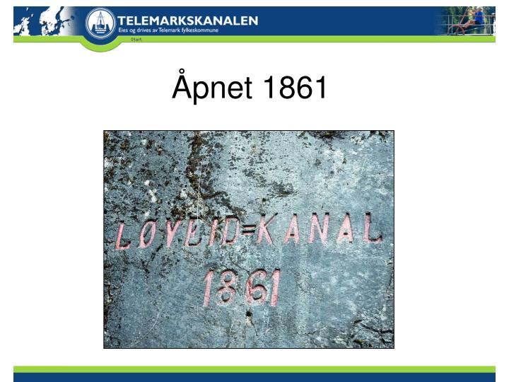 Åpnet 1861
