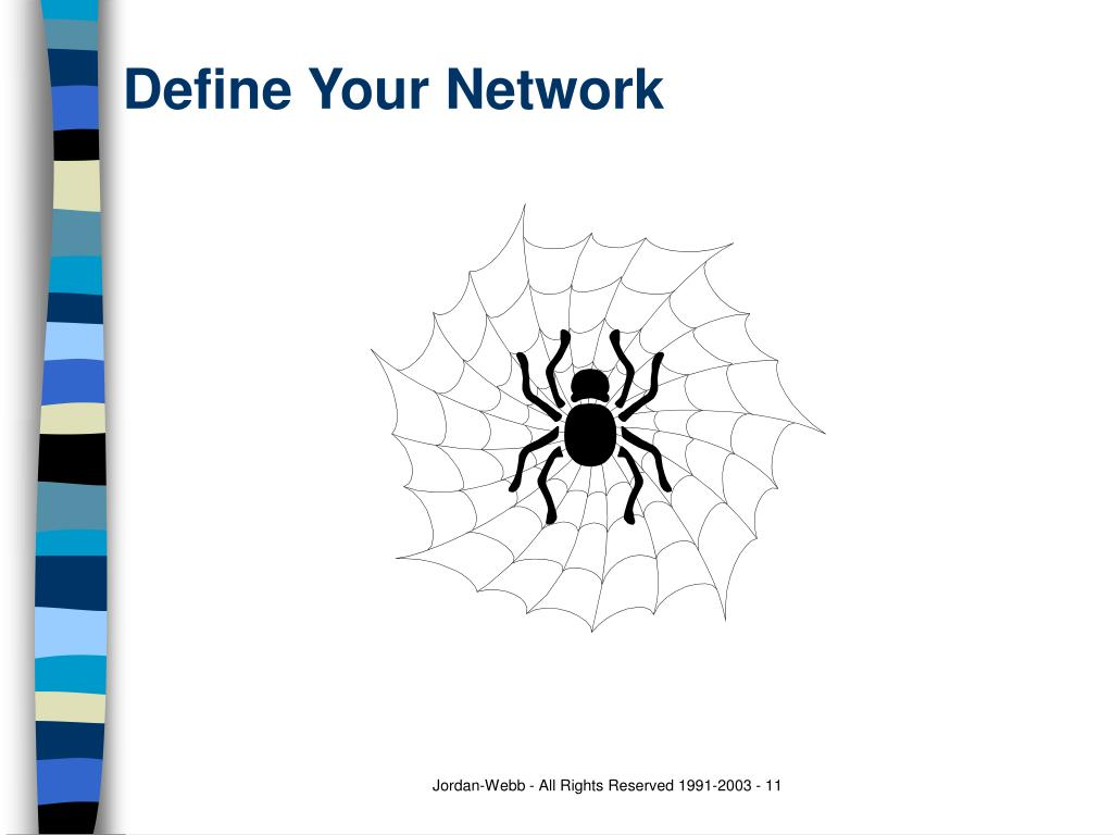 Define Your Network
