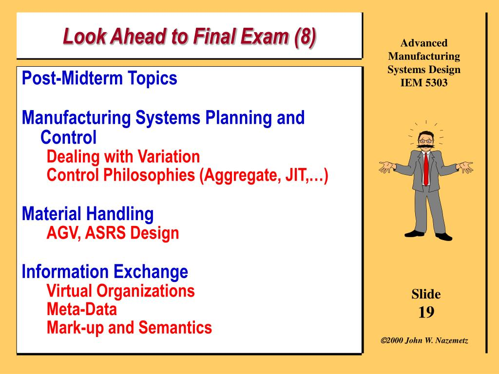 Look Ahead to Final Exam (8)