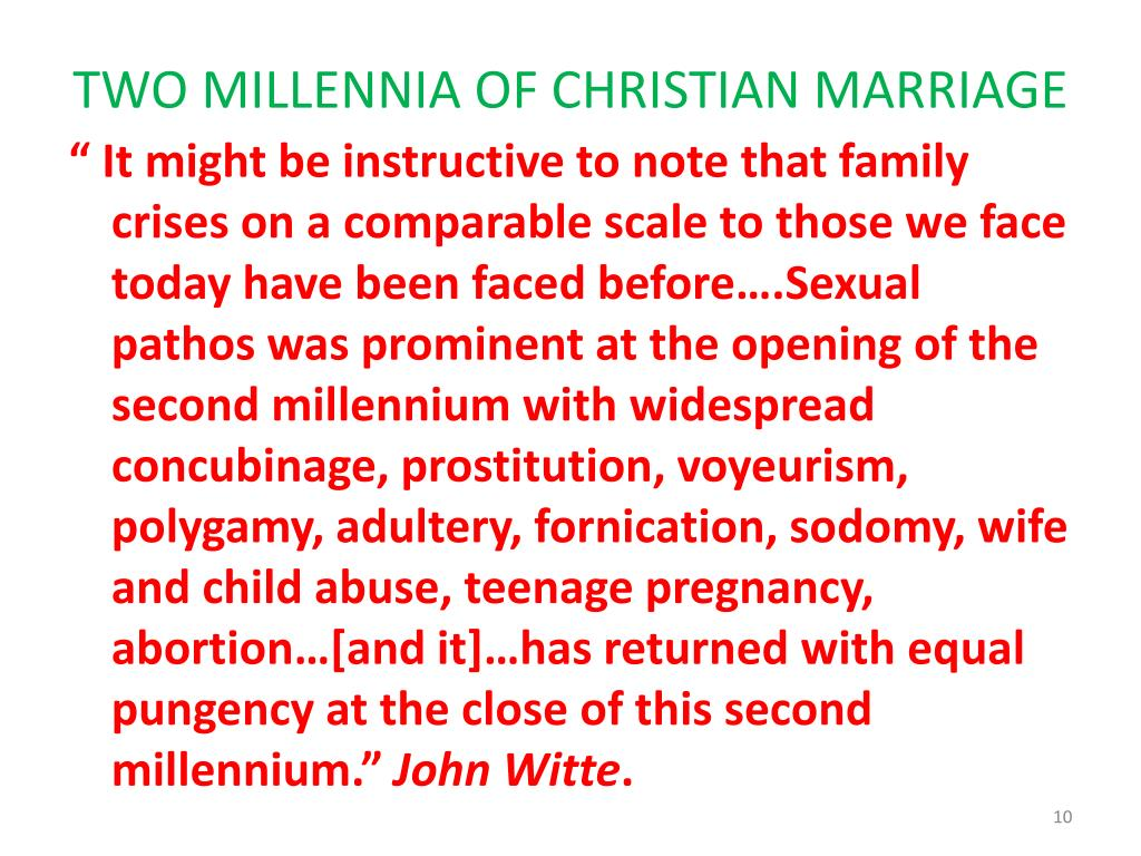 TWO MILLENNIA OF CHRISTIAN MARRIAGE