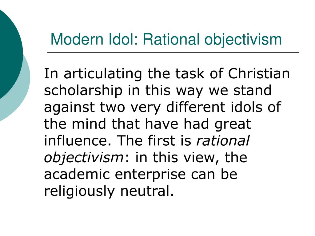 Modern Idol: Rational objectivism