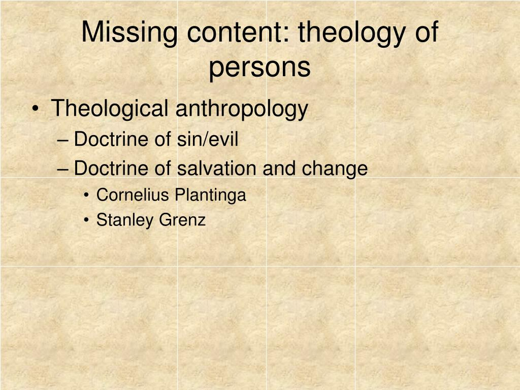 Missing content: theology of persons