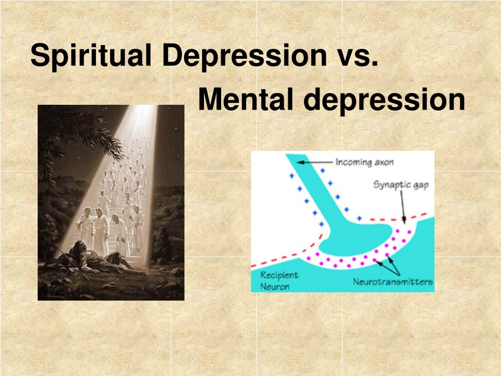 Spiritual Depression vs.
