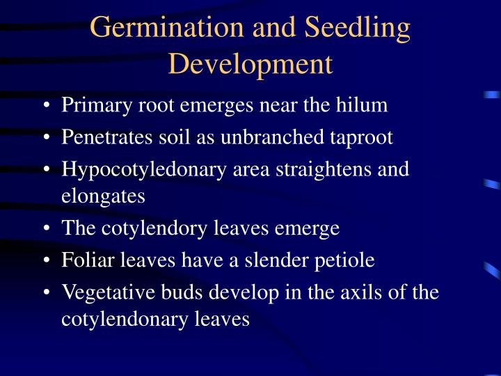 Germination and Seedling Development
