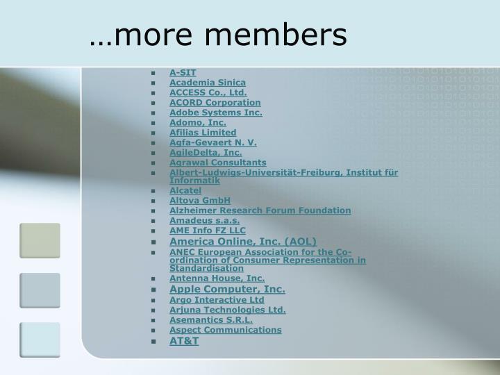 …more members
