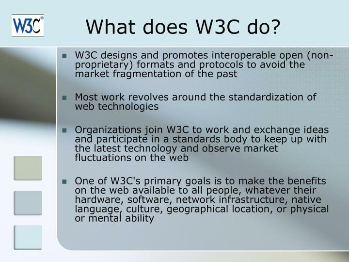 What does W3C do?