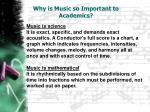 why is music so important to academics