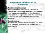 why is music so important to academics1
