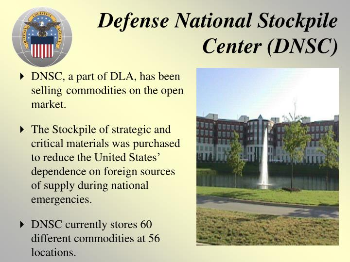 Defense National Stockpile Center (DNSC)