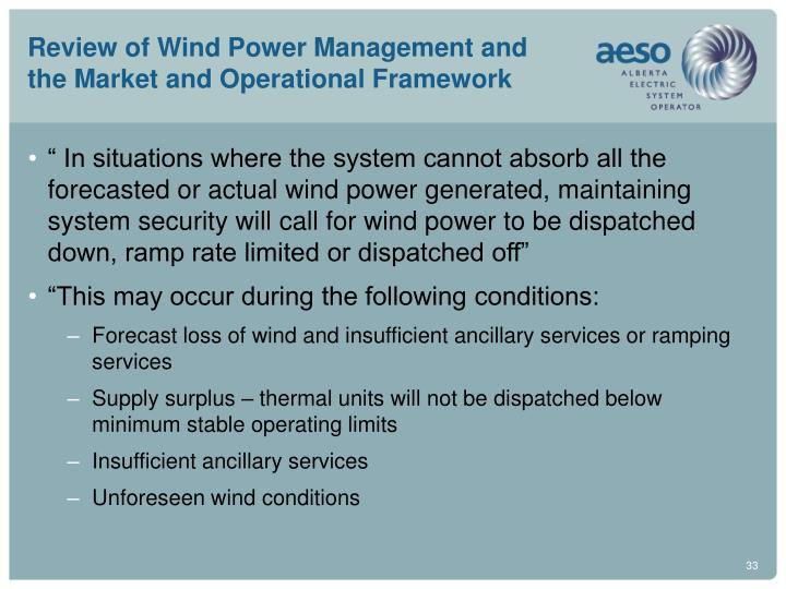 Review of Wind Power Management and the Market and Operational Framework