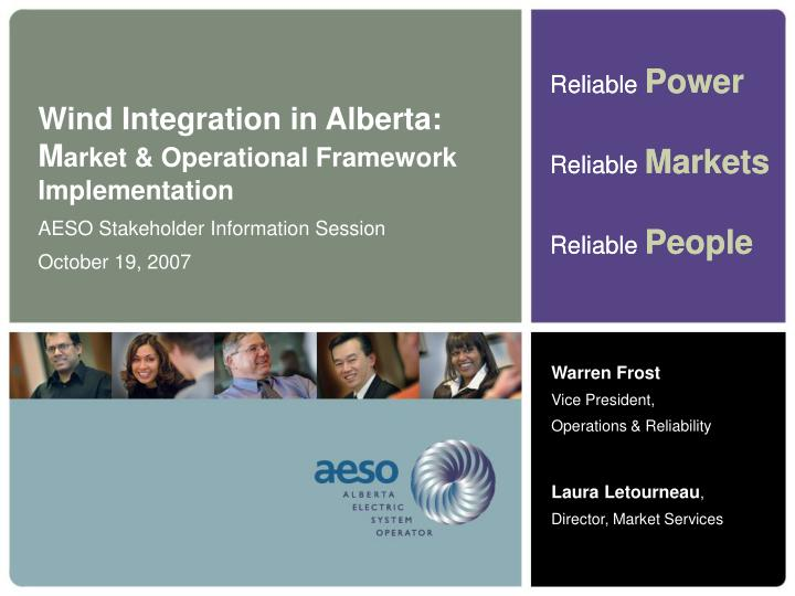 Wind integration in alberta m arket operational framework implementation
