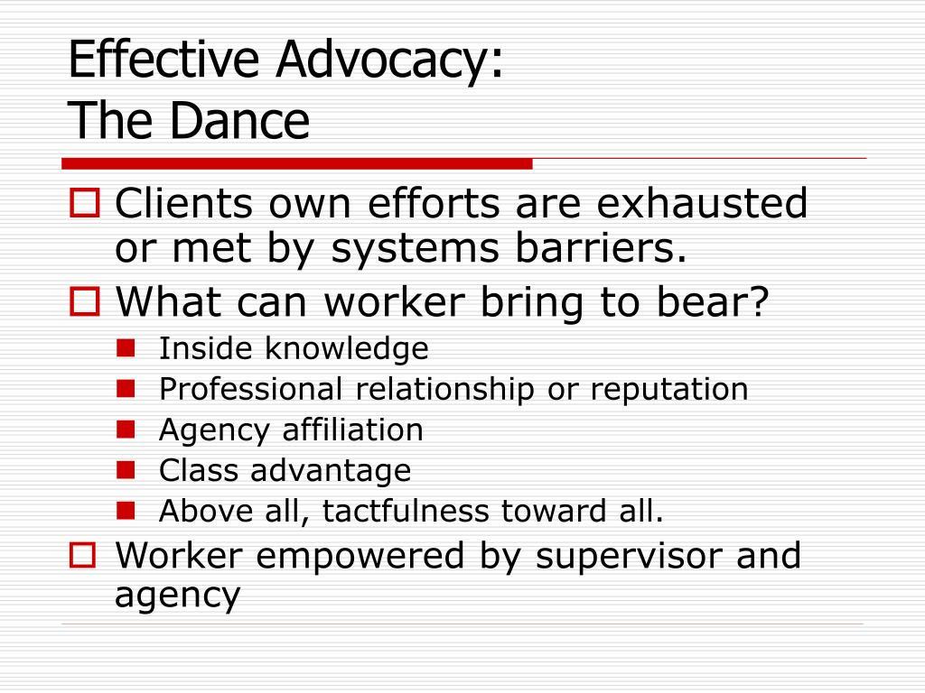 Effective Advocacy:
