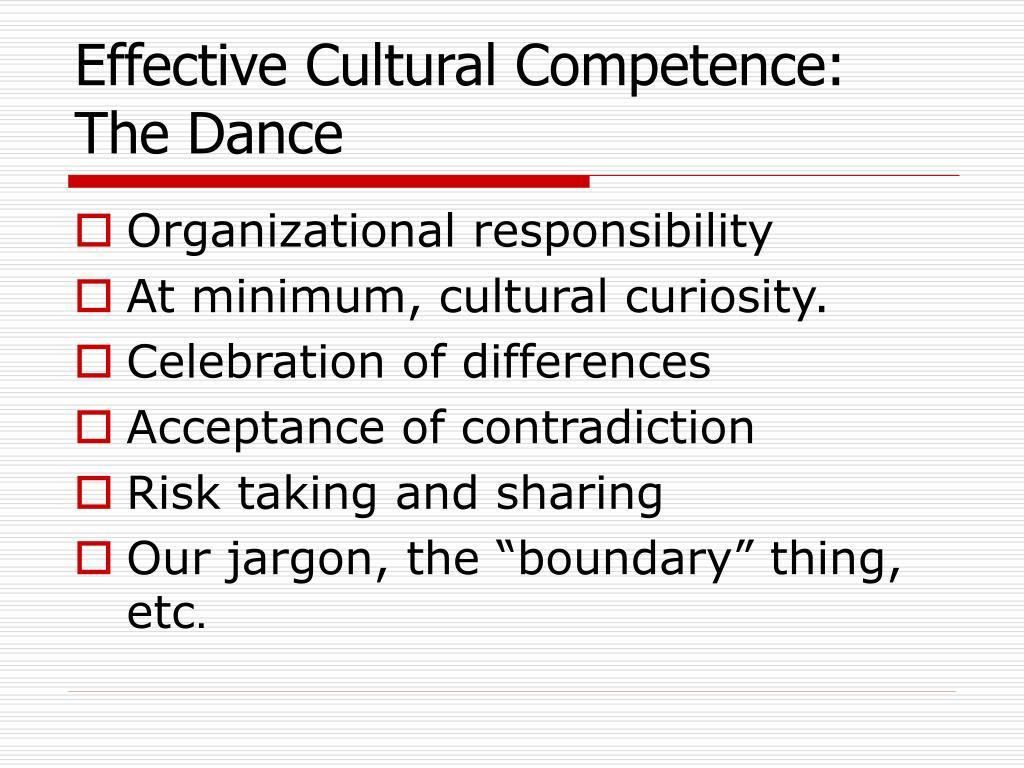 Effective Cultural Competence: