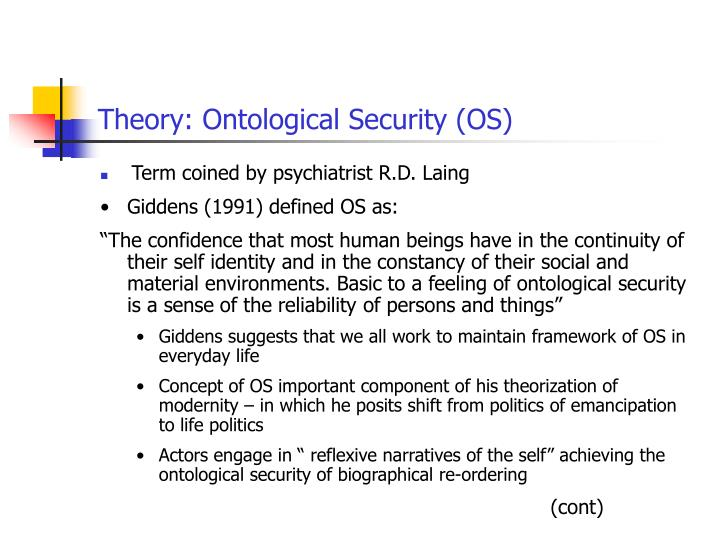 Theory: Ontological Security (OS)