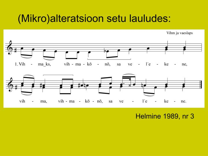 (Mikro)alteratsioon setu lauludes: