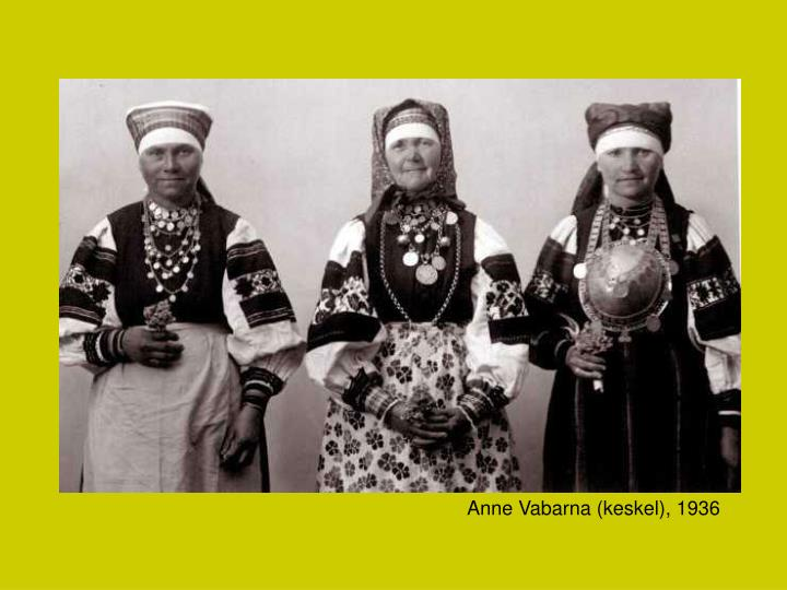 Anne Vabarna (keskel), 1936