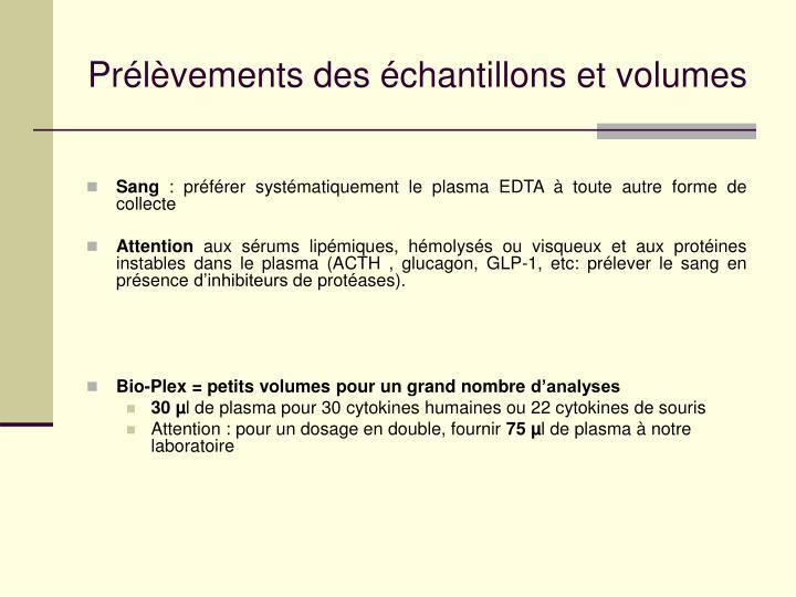 Prélèvements des échantillons et volumes