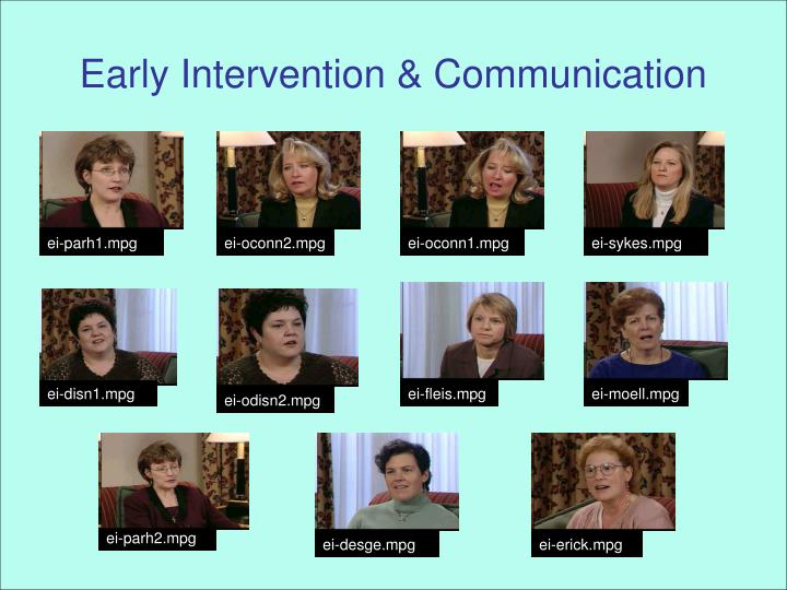 Early Intervention & Communication