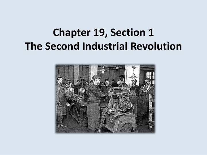 an overview of the second industrial revolution in western nations Hsc history - the world at the beginning of the twentieth century:europe - an overview this topic study guide is for the support of the core study topic for the modern history hsc stage 6 syllabus for bradfield and st leonards students.