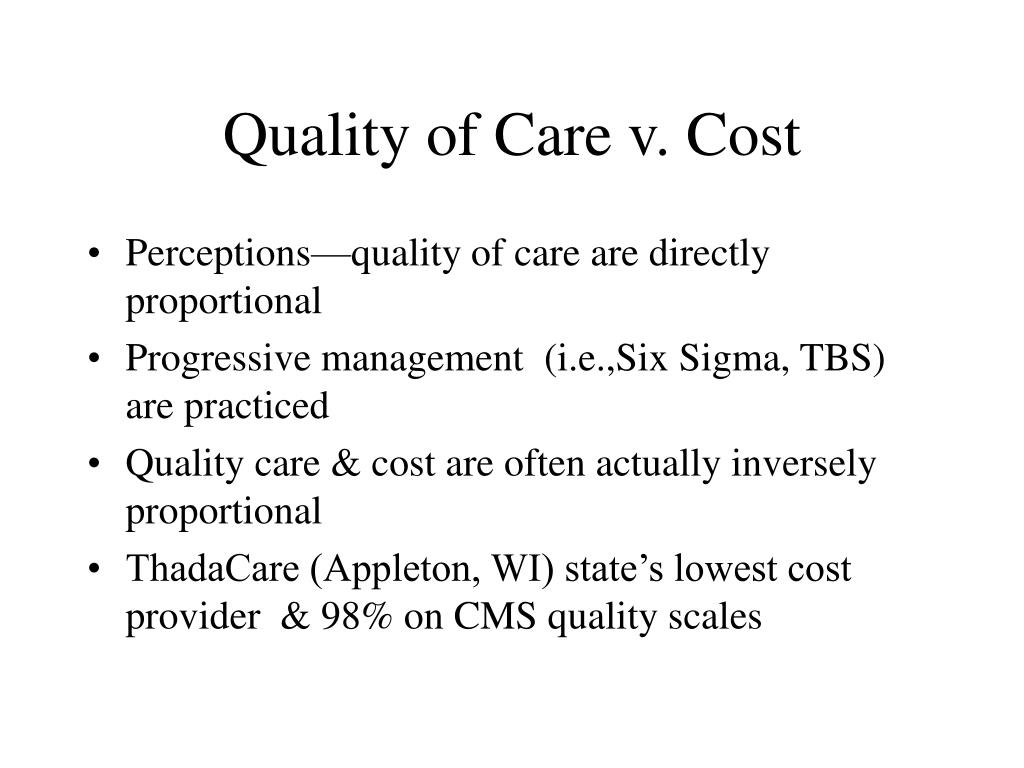 Quality of Care v. Cost
