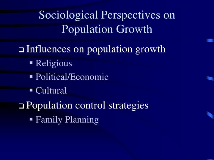 Sociological Perspectives on Population Growth