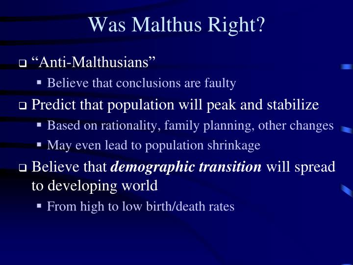 Was Malthus Right?