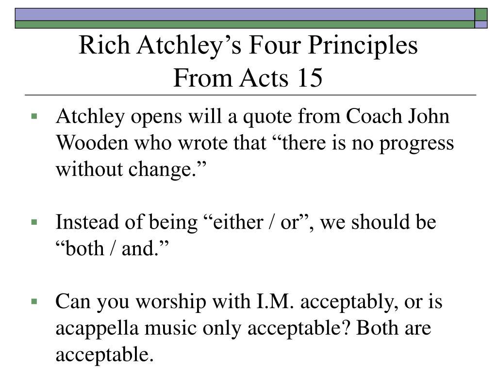 Rich Atchley's Four Principles