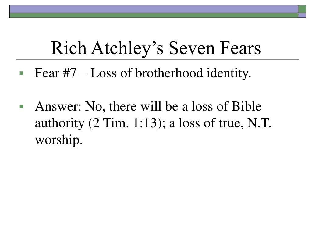 Rich Atchley's Seven Fears
