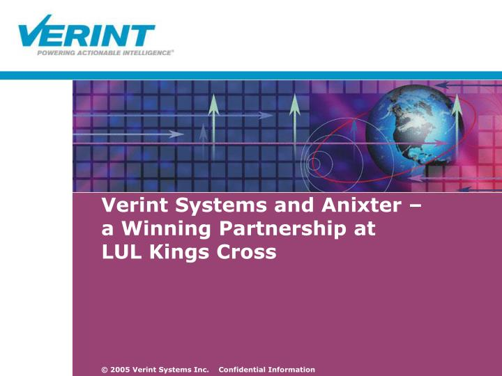 Verint systems and anixter a winning partnership at lul kings cross
