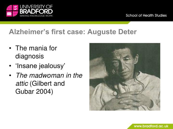 Alzheimer's first case: Auguste Deter