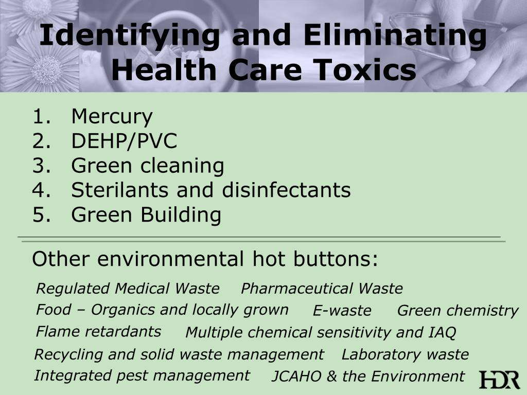 Identifying and Eliminating Health Care Toxics