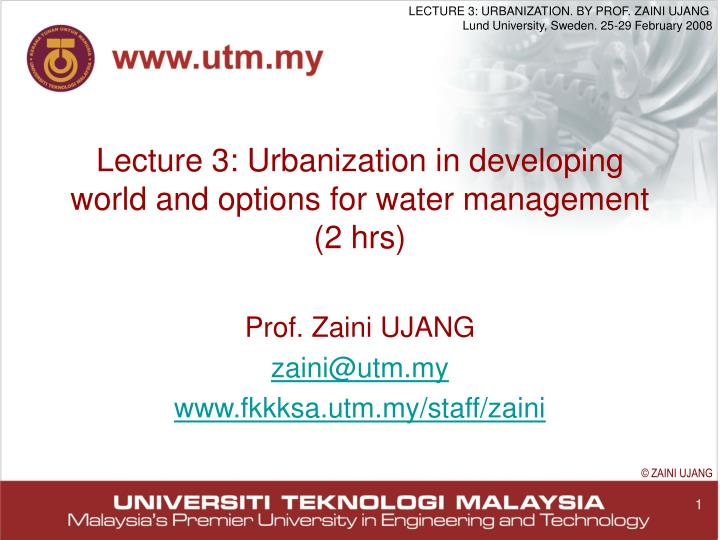 Lecture 3 urbanization in developing world and options for water management 2 hrs