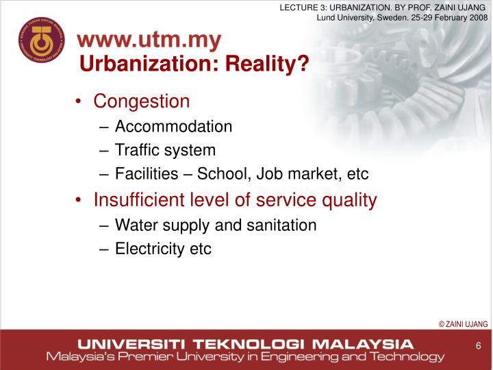 Urbanization: Reality?
