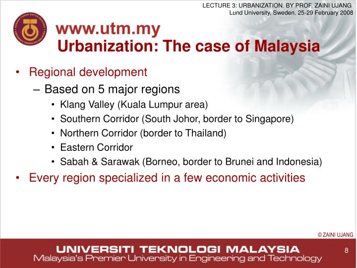 Urbanization: The case of Malaysia