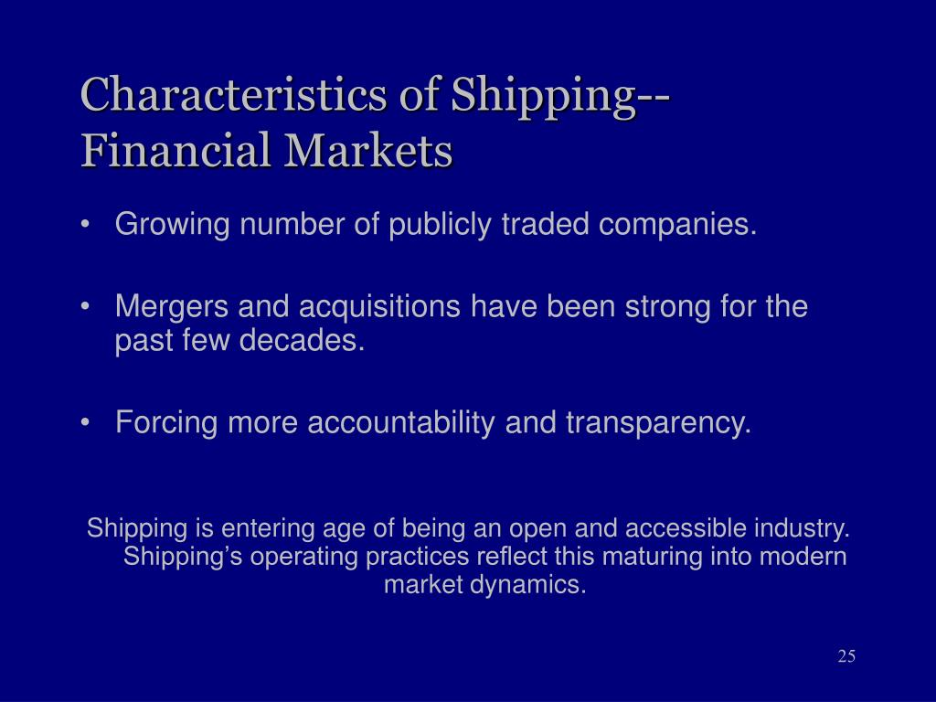 Characteristics of Shipping--Financial Markets