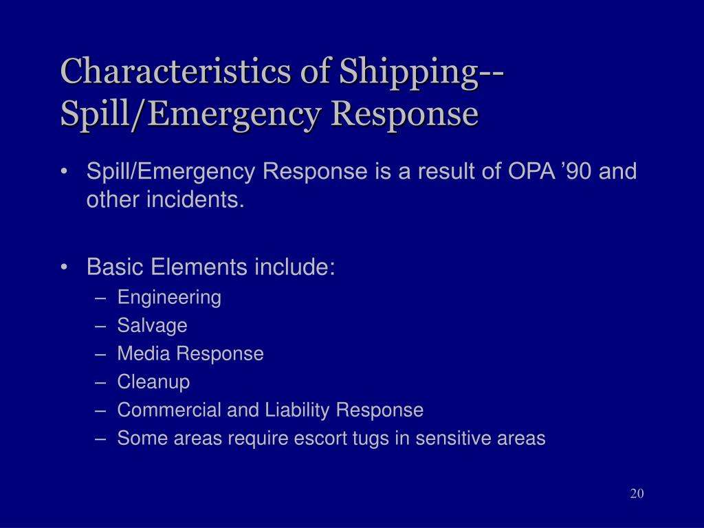 Characteristics of Shipping--Spill/Emergency Response