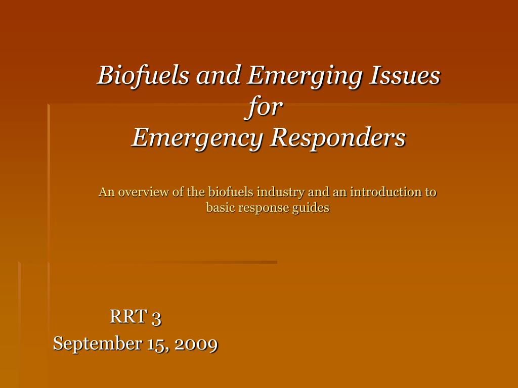 Biofuels and Emerging Issues