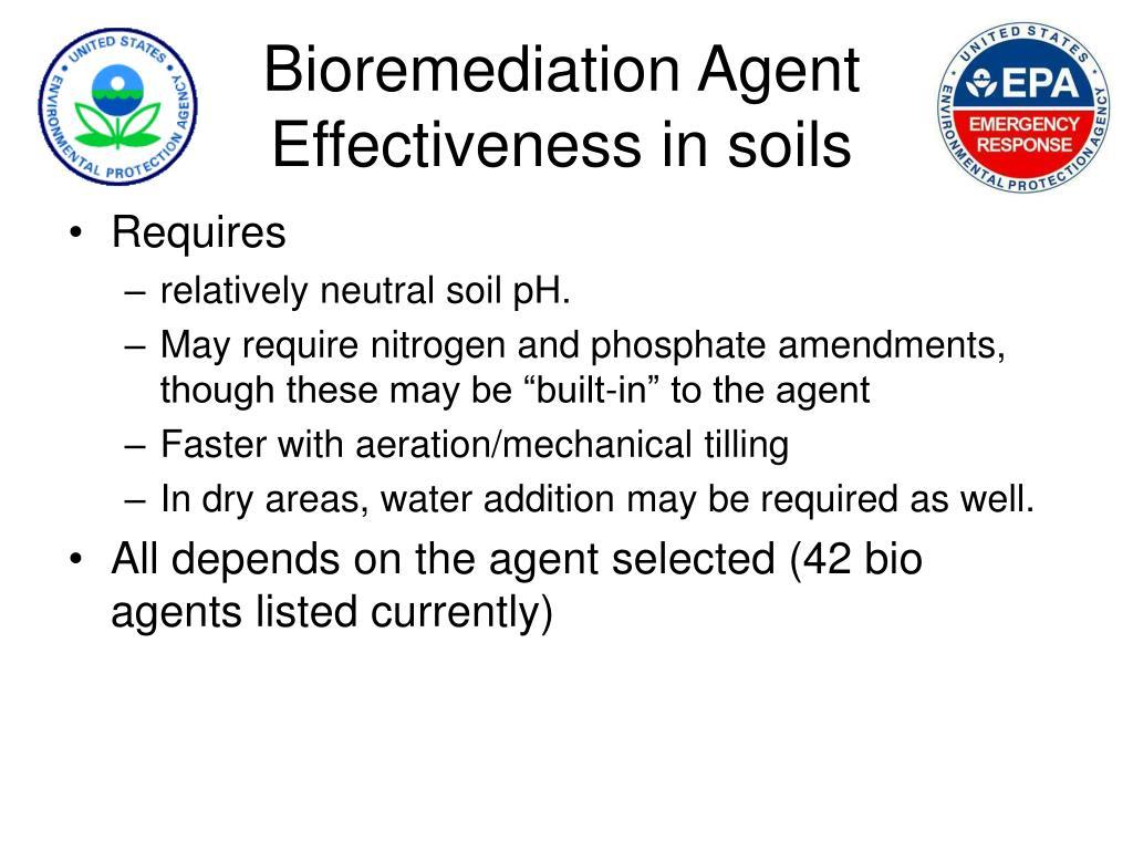 Bioremediation Agent Effectiveness in soils