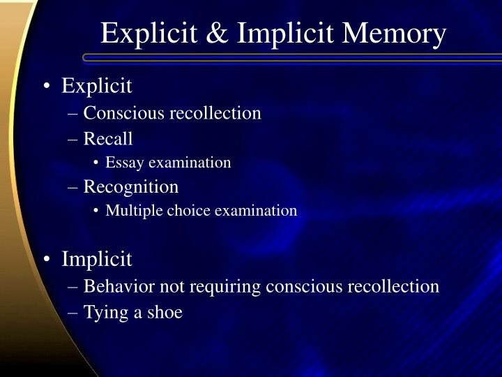 Explicit & Implicit Memory